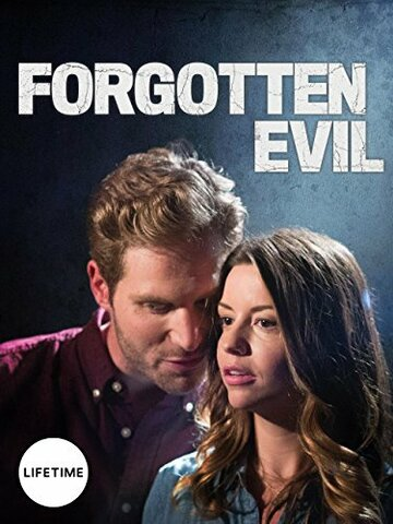 Забытое зло / Forgotten Evil. 2017г.
