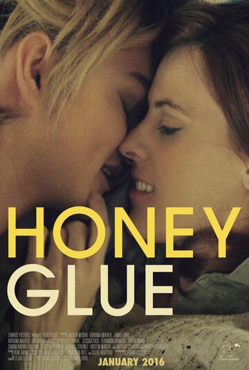 Липкий мед / Honeyglue (2015)