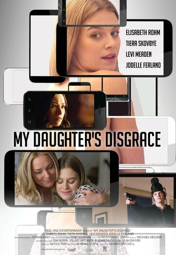 Позор моей дочери / My Daughter's Disgrace (2016)