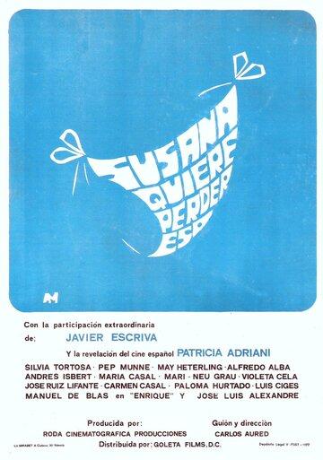 Сусана собралась потерять... это! (1977)