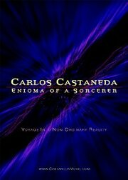 Карлос Кастанеда: Загадка мага