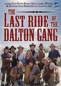 Последняя поездка Далтона Ганга (The Last Ride of the Dalton Gang)