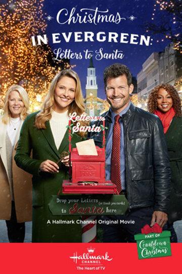 Рождество в Эвергрине: Письма Санте / Christmas in Evergreen: Letters to Santa (2018)