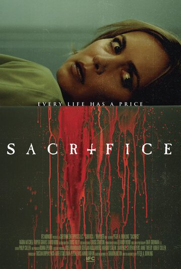 Жертва / Sacrifice (2016)