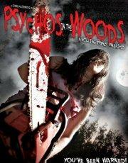 Psychos in the Woods (2012)