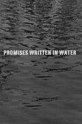 Обещания, писанные по воде (Promises Written in Water)