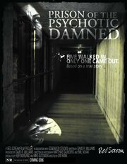 Prison of the Psychotic Damned: Terminal Remix (2006)