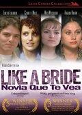 Как невеста (Novia que te vea)
