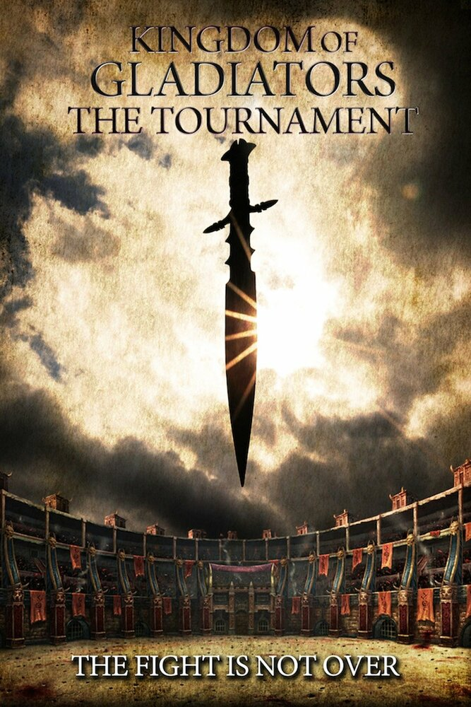 Боги арены: Турнир / Kingdom of Gladiators, the Tournament