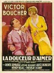 Сладость любви (1930)
