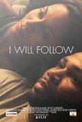 I Will Follow (2010)
