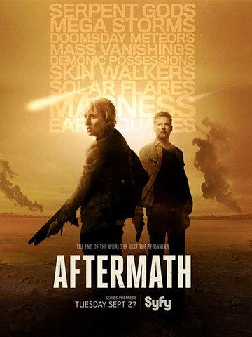 Последствия (сериал 2016 – ...  ) Aftermath смотреть онлайн