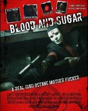 Blood and Sugar (2017)
