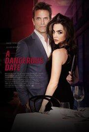 A Dangerous Date (2018) скачать бесплатно в хорошем качестве без регистрации и смс 1080p