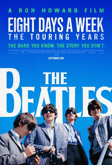 Фильм The Beatles: Eight Days a Week - The Touring Years