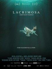 Лакримоза (2017) смотреть онлайн фильм в хорошем качестве 1080p