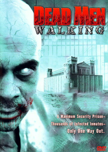 ���������: ������� ���� (Dead Men Walking)