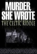 Она написала убийство: Загадка кельтов (2003)