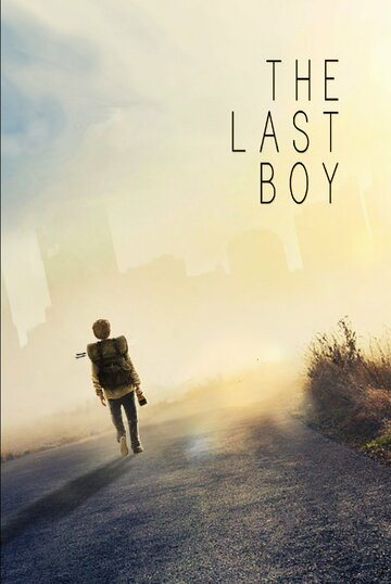 Последний мальчик/The Last Boy