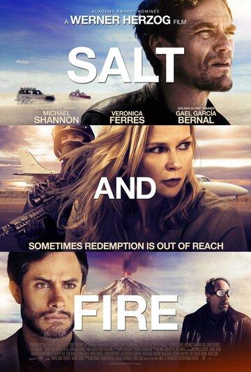 Соль и пламя / Salt and Fire (2016)
