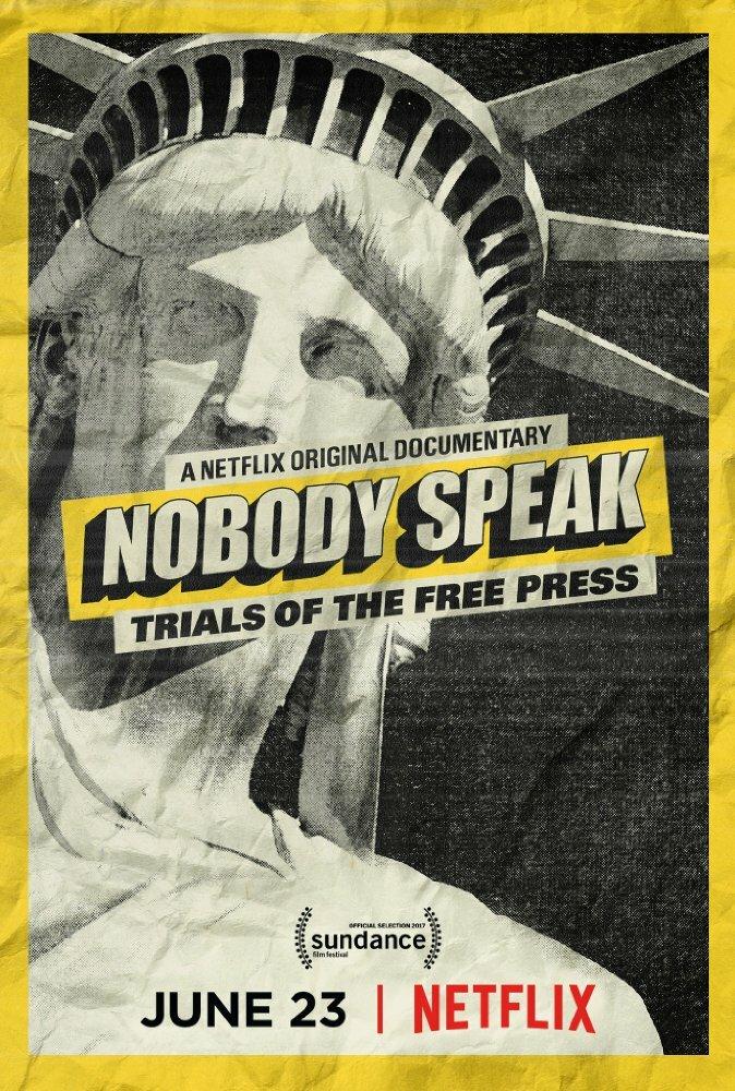 Всем молчать: Судебные процессы над свободной прессой (2017)