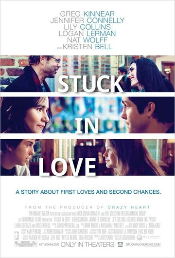 Застрял в любви / Stuck in Love. (2012)