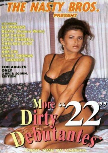 (More Dirty Debutantes 22)