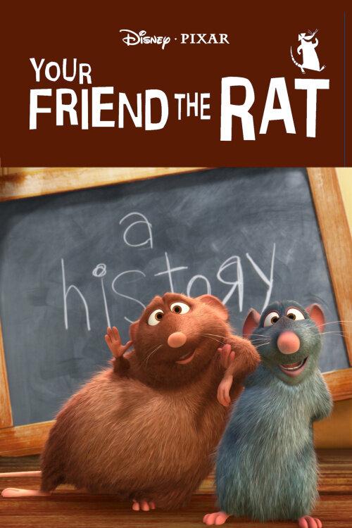 Твой друг крыса / Your Friend the Rat (2007)