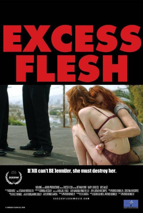 Лишняя плоть / Excess Flesh (2015)