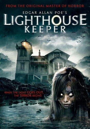 Смотритель маяка / Edgar Allan Poe's Lighthouse Keeper (2016) смотреть онлайн