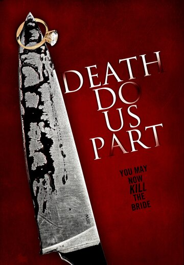 Пока смерть не разлучит нас (2012) полный фильм