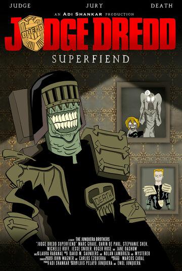 Судья Дредд: Суперзлодей (мини-сериал)