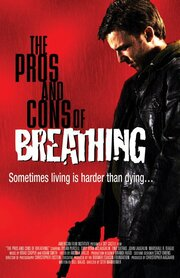 The Pros and Cons of Breathing (2006)