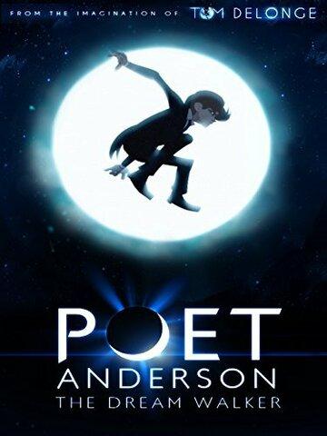 Поэт Андерсон: Покоритель снов (2014)