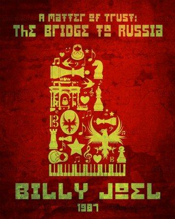Билли Джоэл: Окно в Россию (1987) полный фильм