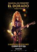 Shakira In Concert: El Dorado World Tour (Shakira In Concert: El Dorado World Tour)