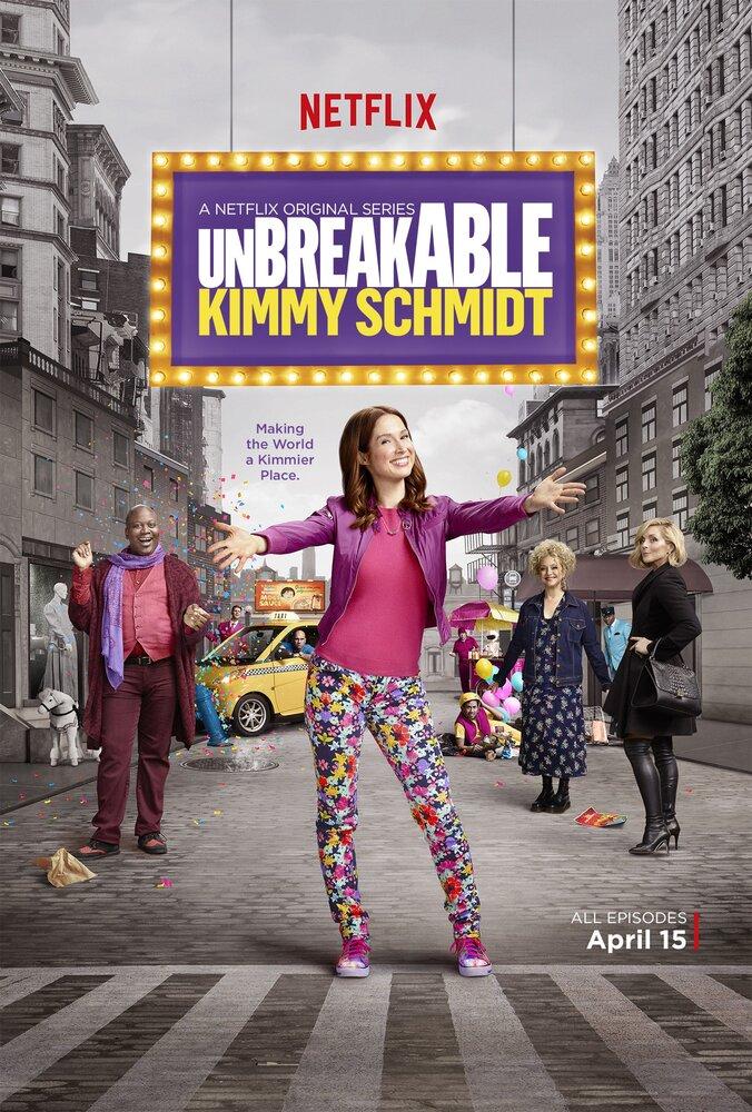 Сериал Несгибаемая Кимми Шмидт / Unbreakable Kimmy Schmidt 2015 смотреть онлайн HD 720