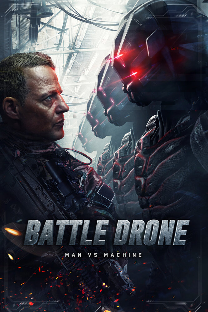 Загнанный / Battle of the Drones (2017)