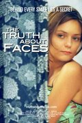 The Truth About Faces (2007)