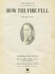 How the Fire Fell (2010)