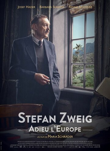 Стефан Цвейг / Stefan Zweig: Farewell to Europe (2016)