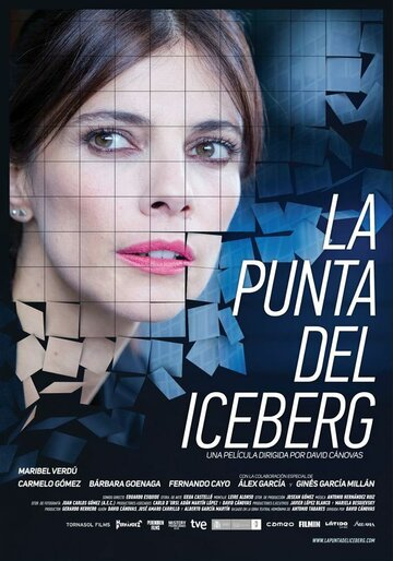 Верхушка айсберга / La punta del iceberg (2016) смотреть онлайн