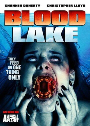 Кровавое озеро: Атакаог-убийц (2014) полный фильм онлайн