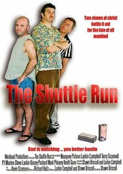 The Shuttle Run (2006)
