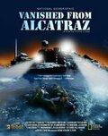 Исчезнувшие из Алькатраса (Vanished from Alcatraz)