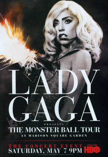 Фильм Lady Gaga Presents: The Monster Ball Tour at Madison Square Garden