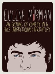 Eugene Mirman: An Evening of Comedy in a Fake Underground Laboratory (2012)