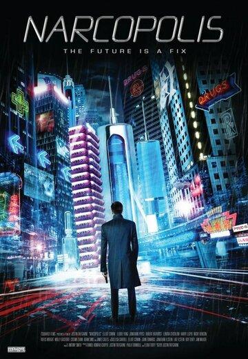 Наркополис (2015) полный фильм онлайн