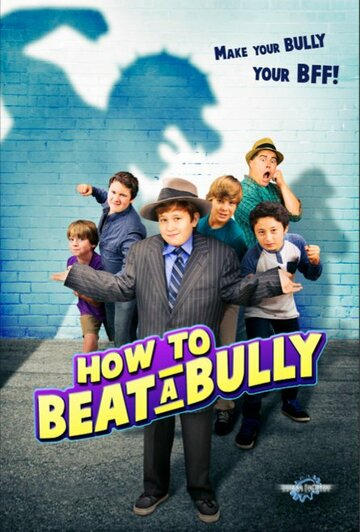 (How to Beat a Bully)