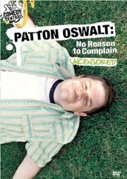 Patton Oswalt: No Reason to Complain